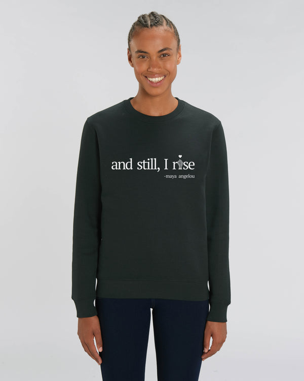 'AND STILL I RISE' BLACK UNISEX SWEATSHIRT