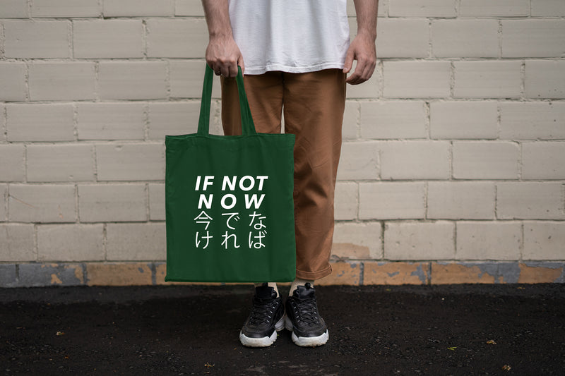 IF NOT NOW BOTTLE GREEN TOTE