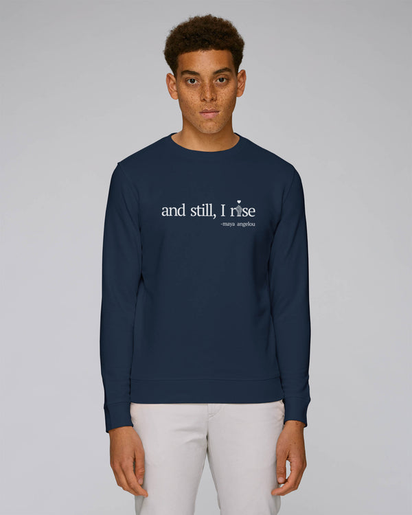 'AND STILL I RISE' NAVY UNISEX SWEATSHIRT
