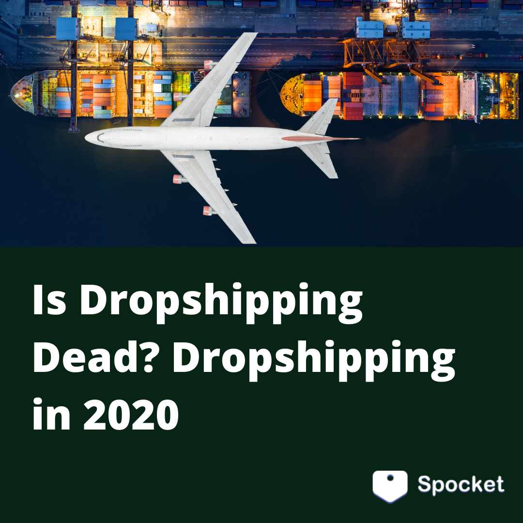Is Dropshipping Dead for Spocket by Jackson Haime