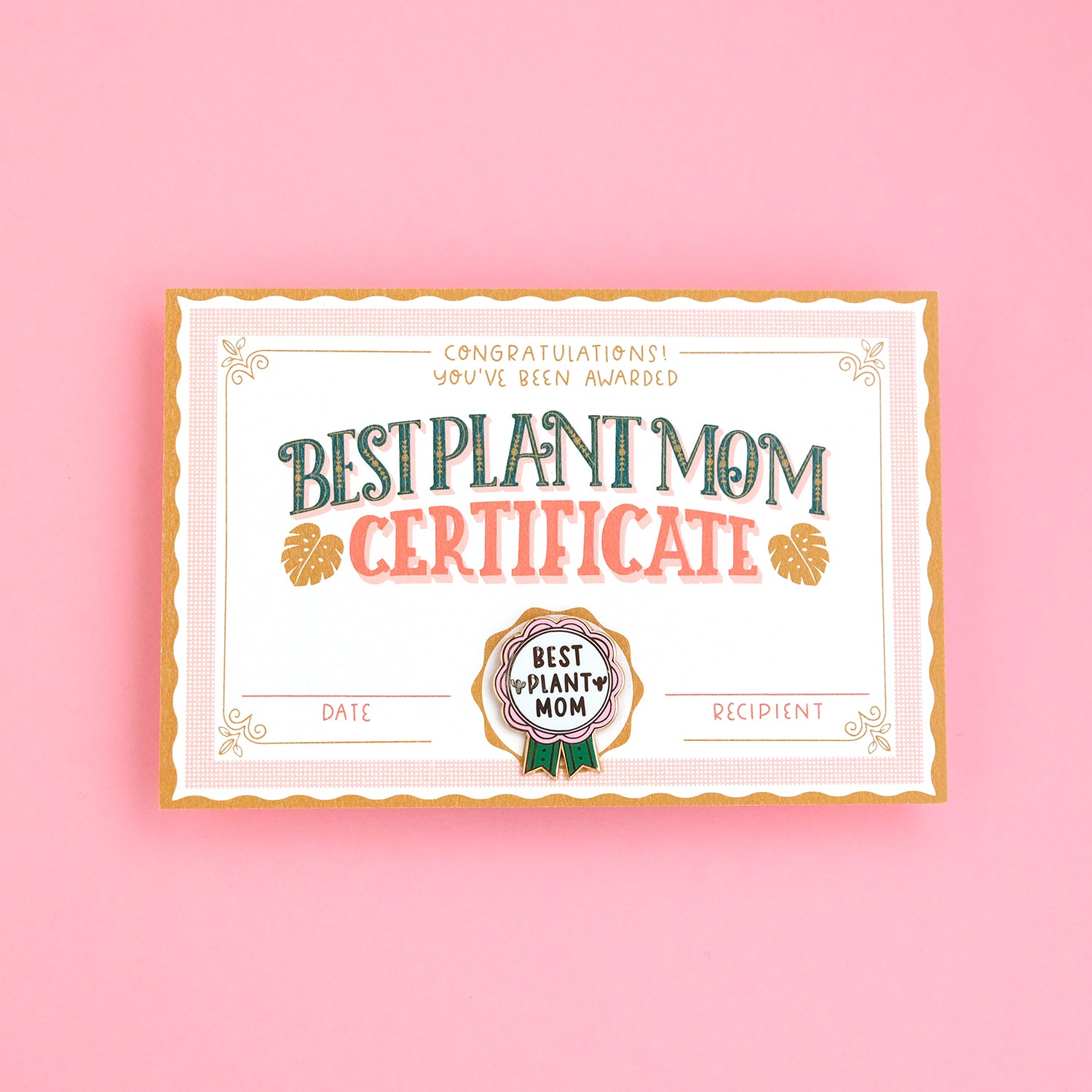 BEST PLANT MOM CERTIFICATE + ENAMEL PIN