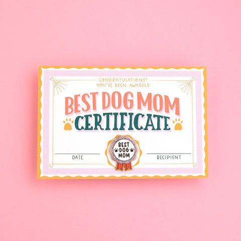 BEST DOG MOM CERTIFICATE + ENAMEL PIN