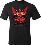 Never Surrender <BR/> T-Shirt