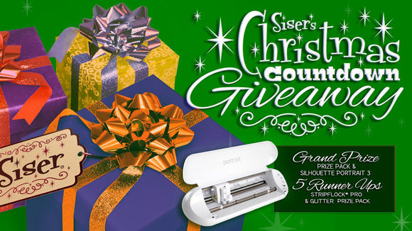 Siser's Christmas Countdown GIVEAWAY #2 is short and SWEET...  THE PRIZES: