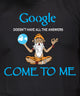 ab 124 google dosent have all the answers come to me t shirt