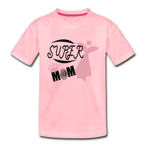 Toddler Premium T-Shirt = Super Mom - pink