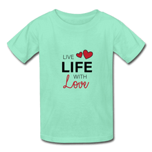 Hanes Youth Tagless T-Shirt = Live Life With Love - deep mint