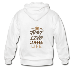Gildan Heavy Blend Adult Zip Hoodie = Just Live Coffee Life - white