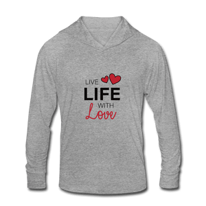 Unisex Tri-Blend Hoodie Shirt = Live Life Wite Love - heather gray