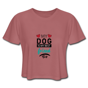 Women's Cropped T-Shirt = My Dog Is My Best Friend - mauve