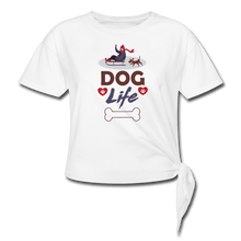 Women's Knotted T-Shirt = Dog Life - white