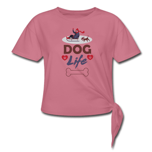 Women's Knotted T-Shirt = Dog Life - mauve