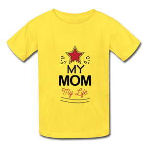 Hanes Youth Tagless T-Shirt = My Mom My Life - yellow
