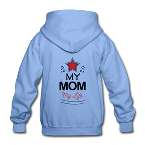 Gildan Heavy Blend Youth Hoodie = My Mom My Life - carolina blue