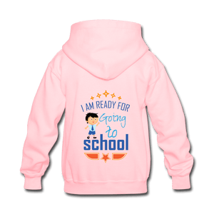 Kids' Hoodie = I Am Ready For Going To School - pink