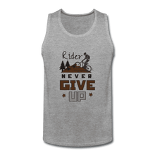 Men's Premium Tank = Rider Never Give Up - heather gray