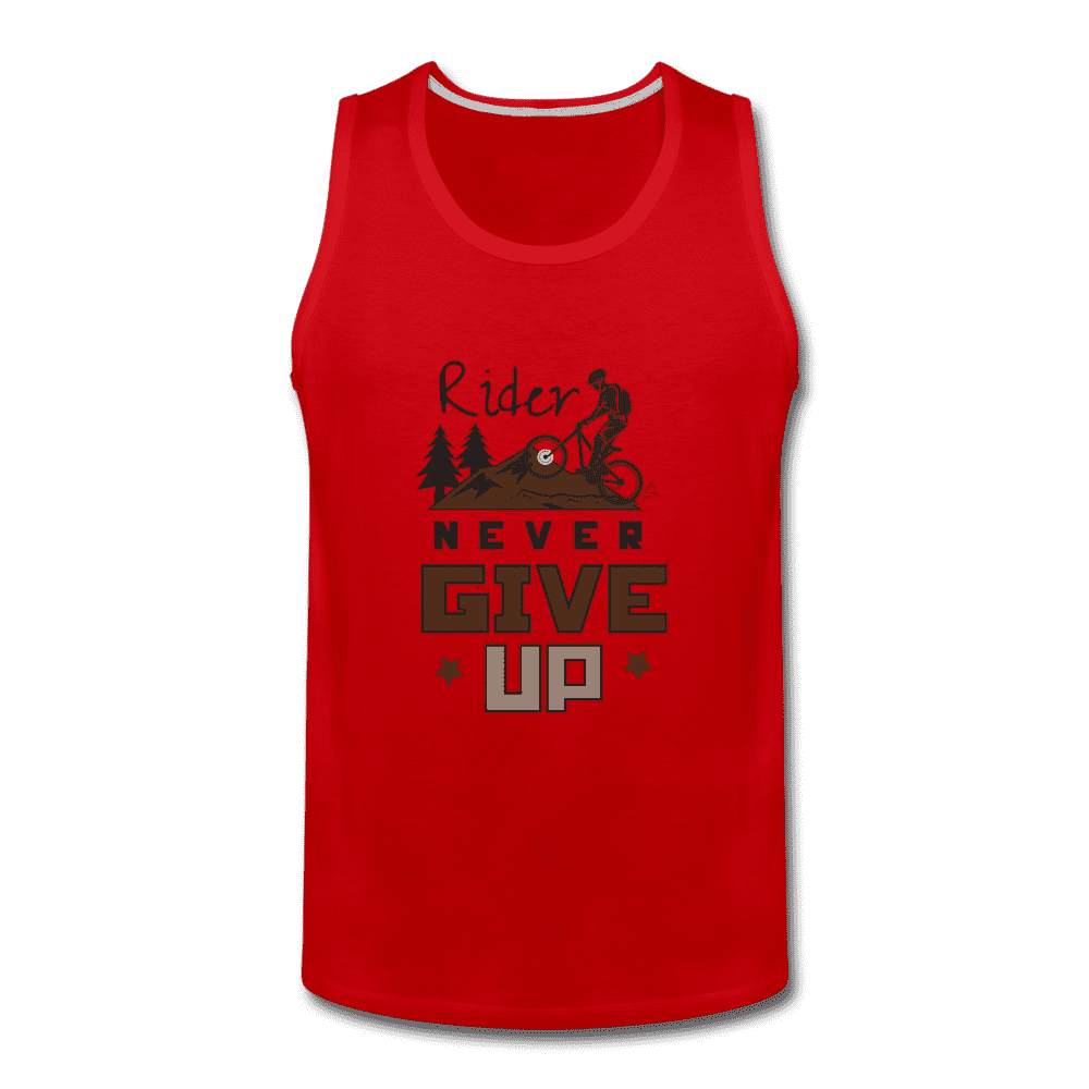 Men's Premium Tank = Rider Never Give Up - red