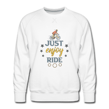 Men's Premium Sweatshirt = Just Enjoy Ride - white