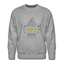 Men's Premium Sweatshirt = Just Enjoy Ride - heather gray