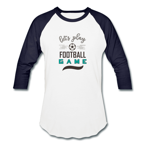 Baseball T-Shirt = Let's Play Football Game - white/navy