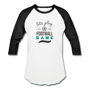 Baseball T-Shirt = Let's Play Football Game - white/black