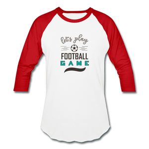 Baseball T-Shirt = Let's Play Football Game - white/red