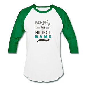 Baseball T-Shirt = Let's Play Football Game - white/kelly green