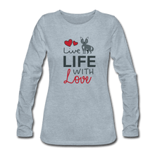 Women's Premium Long Sleeve T-Shirt = LIVE LIFE WITH LOVE - heather ice blue
