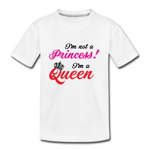 Kid's Premium Organic T-Shirt = I'M NOT A PRINCESS! I'M A QUEEN - white