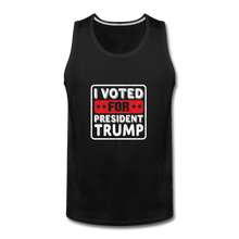 Men's Premium Tank = I VOTED FOR PRESIDENT TRUMP - black