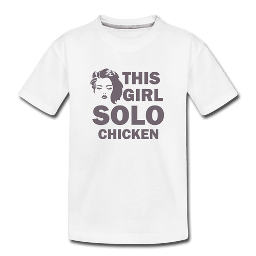 Kid's Premium Organic T-Shirt = this girl solo chicken - white