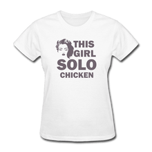Women's T-Shirt = this girl solo chicken - white