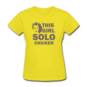 Women's T-Shirt = this girl solo chicken - yellow