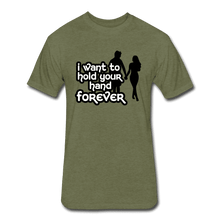 Fitted Cotton/Poly T-Shirt by Next Level = i want to hold your hand forever - heather military green