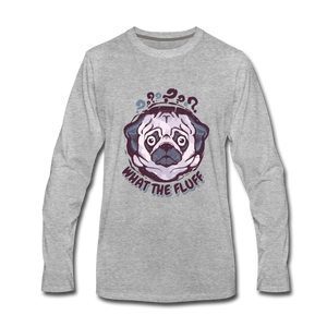 Men's Premium Long Sleeve T-Shirt = What The Fluff - heather gray