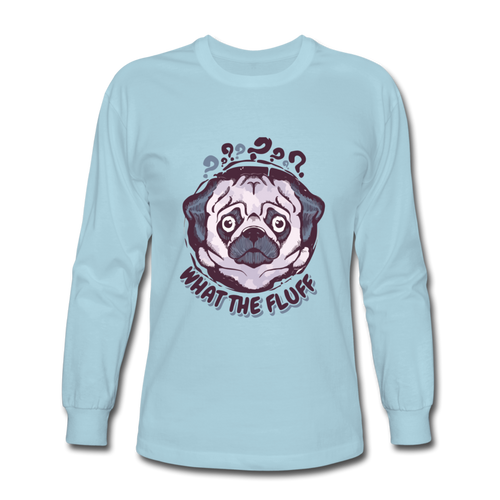 Men's Long Sleeve T-Shirt = What The Fluff - powder blue