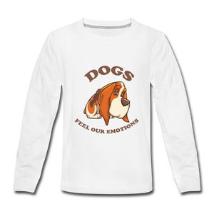 Kids' Premium Long Sleeve T-Shirt = Dogs Feel Our Emotions - white