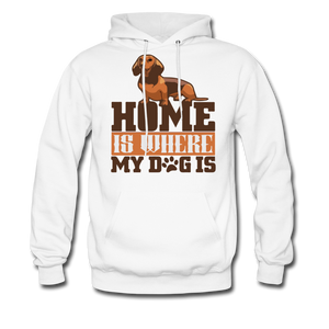 Men's Hoodie =  Home Is Where My Dog Is - white
