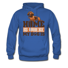 Men's Hoodie =  Home Is Where My Dog Is - royal blue