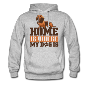 Men's Hoodie =  Home Is Where My Dog Is - heather gray