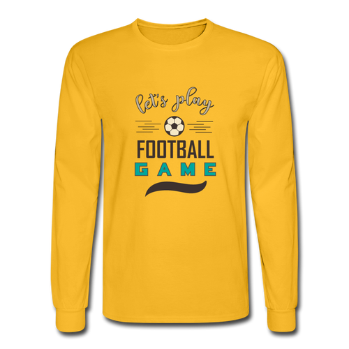 Men's Long Sleeve T-Shirt Lets Play Football Game - gold