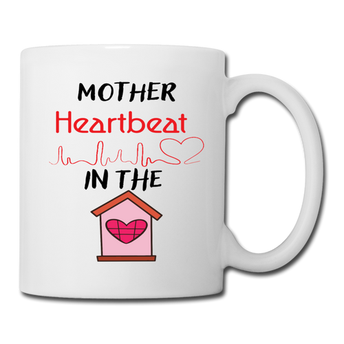 Coffee/Tea Mug Mothers Heartbeat - white