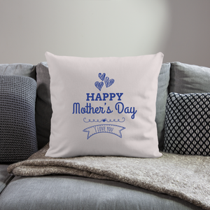 "Throw Pillow Cover 18"" x 18"" Happy Mothers Day - light taupe"