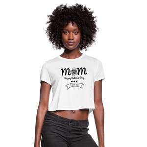 Women's Cropped T-Shirt Mom Happy Mothers Day - white