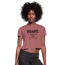 Women's Cropped T-Shirt Mom Happy Mothers Day - mauve