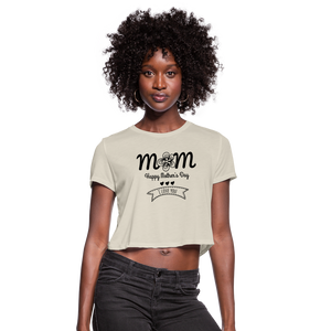 Women's Cropped T-Shirt Mom Happy Mothers Day - dust