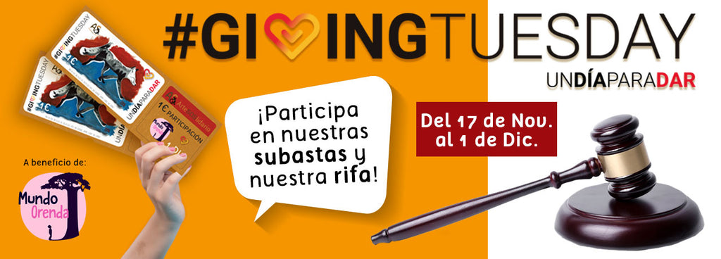 SUBASTA Y RIFA SOSLIDARIAS. GIVING TUESDAY