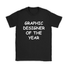 Graphic Designer Of The Year Womens T-Shirt