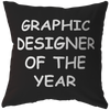 Graphic Designer Of The Year Pillow