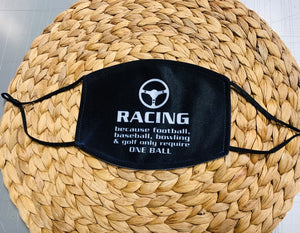 Face Mask - Racing Quote One Ball